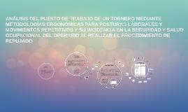 Copy of ANÁLISIS DEL PUESTO DE TRABAJO DE UN TORNERO MEDIANTE METODO