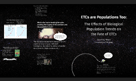 ETCs are Populations Too