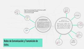 Redes de Comunicación y Transmisión de datos.