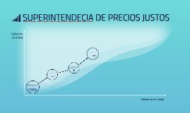 SUPERINTENDECIA DE PRECIOS JUSTOS