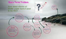 Eliza's Fermi Problem