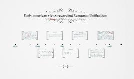 Early american views regarding European Unification