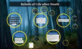Copy of Beliefs after Death