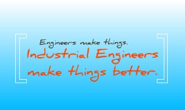 Intro to Industrial & Systems Engineering (Recent)