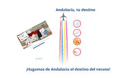 Tu destino, Andalucía