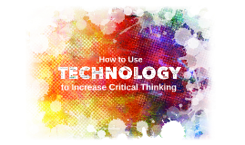 Technology in Critical Thinking