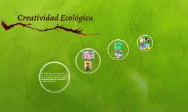 Creatividad Ecologica