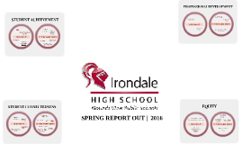 Spring Report Out 2016 - Irondale