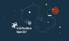 Is Life Possible on Kepler 62e?