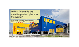 "IKEA : ""Home is the most important place in the world"""