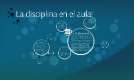 Copy of La disciplina en el aula