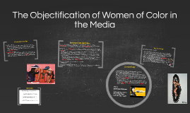 The Objectification of Women of Color