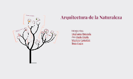 Arquitectura de la Naturaleza