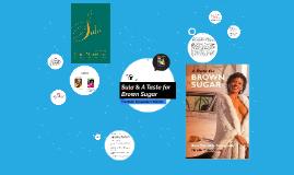 Sula & A Taste for Brown Sugar