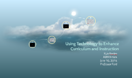 Using Technology to Enhance Curriculum and Instruction