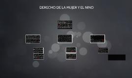 DERECHO DE LA MUJER Y EL NINO