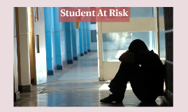 Student at Risk