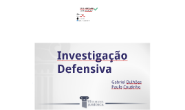 Investigação Defensiva (Semana Jurídica da UFRN - 2018)