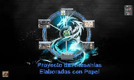 PROYECTO DE ARTESANÍAS ELABORADAS CON PAPEL