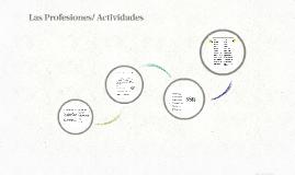 Las Profesiones/ Pretérito Imperfecto/Adjetivos calificativos