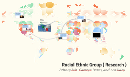 Racial Ethnic Group ( Research )
