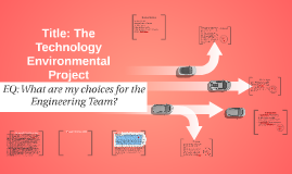 The Technology Environmental Project