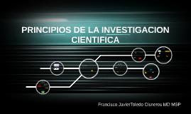 PRINCIPIOS DE LA INVESTIGACION CIENTIFICA