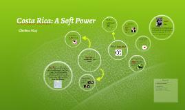 Costa Rica: A Soft Power