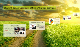 Student Career Advisor, Office of Career Services