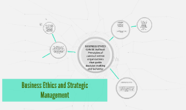 Business Ethics and Strategic