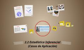 Copy of 2.2 Estadistica Inferencial (Casos de Aplicación)