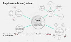 La pharmacie au Québec