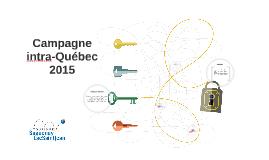 Campagne intra-Québec - 2015