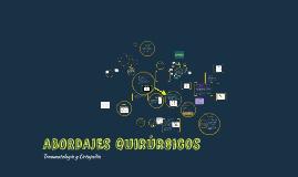 Copy of ABORDAJES QUIRURJICOS