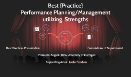 Best {Practice} Performance Planning/Management utilizing Strengths