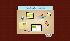 Copy of FUENTES DEL DERECHO