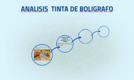 ANALISIS  TINTA DE BOLIGRAFO
