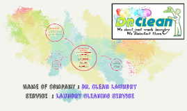 Name of Company : Dr. Clean Laundry