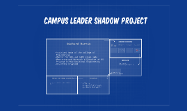 campus Leader shadow project