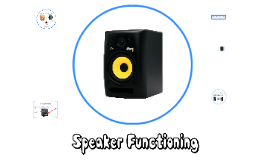A2 Speaker Functioning