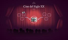 El Cine del Siglo XX