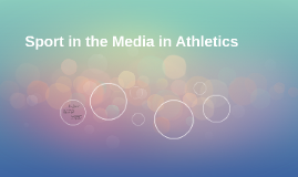 P2 Describe the influence of the media in a selected sport i