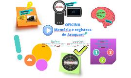 Copy of Oficina Memória e registros audiovisuais