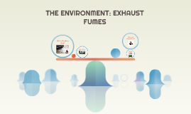THE ENVIRONMENT: EXHAUST FUMES