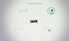 Odyssey Pre-Notes