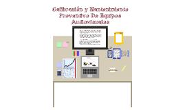 Calibración y Mantenimiento Preventivo De Equipos Audiovisuales