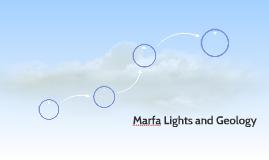 Marfa Lights and Geology