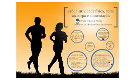 Saúde: atividade física, culto