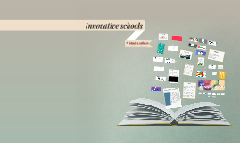 Innovative schools