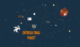 ENTREGA FINAL PIAGET